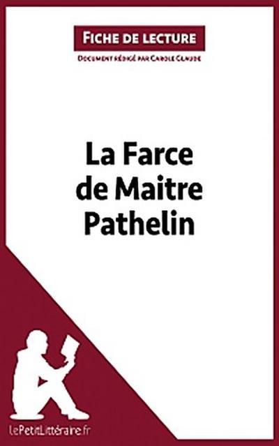 La Farce de maitre Pathelin (Fiche de lecture)