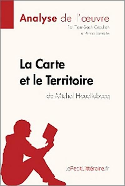La Carte et le Territoire de Michel Houellebecq (Analyse de l'oeuvre)
