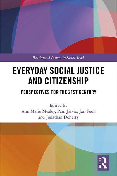 Everyday Social Justice and Citizenship