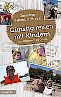 Günstig reisen mit Kindern: Von Österreich bi ...