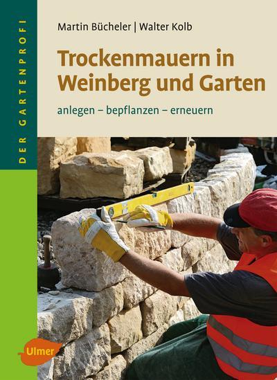 Trockenmauern in Weinberg und Garten