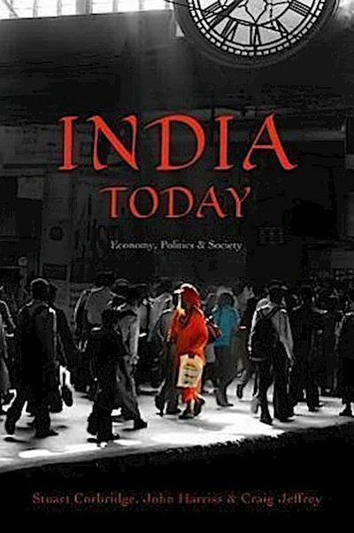 India Today: Economy, Politics and Society