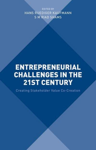 Entrepreneurial Challenges in the 21st Century