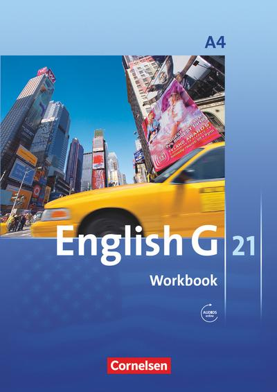 English G 21. Ausgabe A 4. Workbook mit Audios online