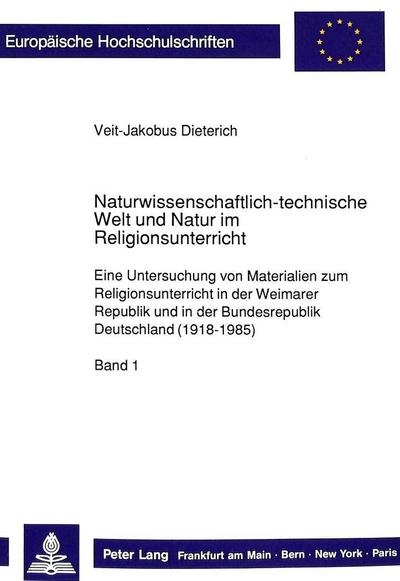 Naturwissenschaftlich-technische Welt und Natur im  Religionsunterricht