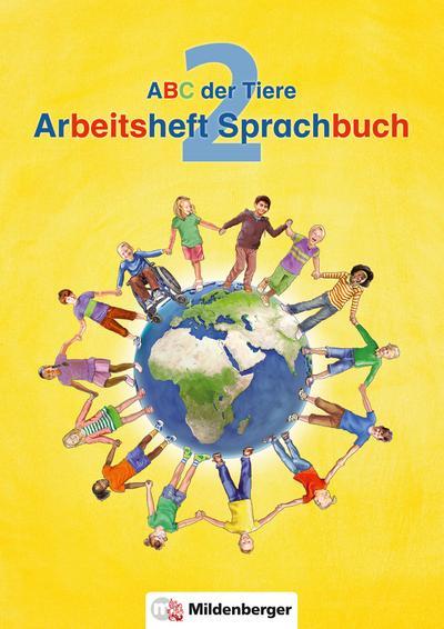 ABC der Tiere / ABC der Tiere 2 – Arbeitsheft Sprachbuch · Neubearbeitung (ABC der Tiere - Neubearbeitung)