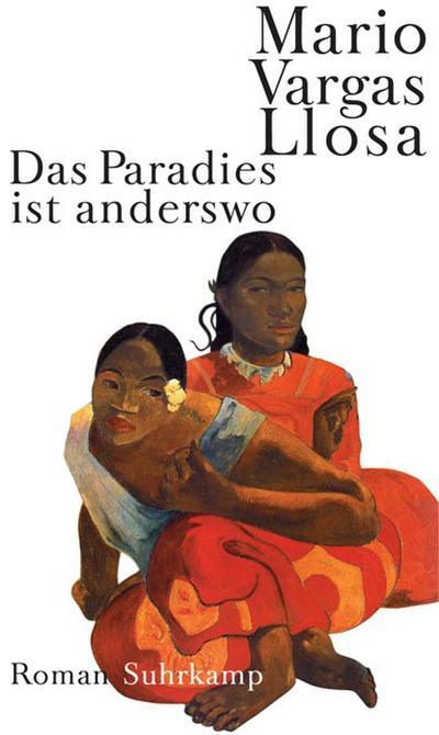 Das Paradies ist anderswo: Roman
