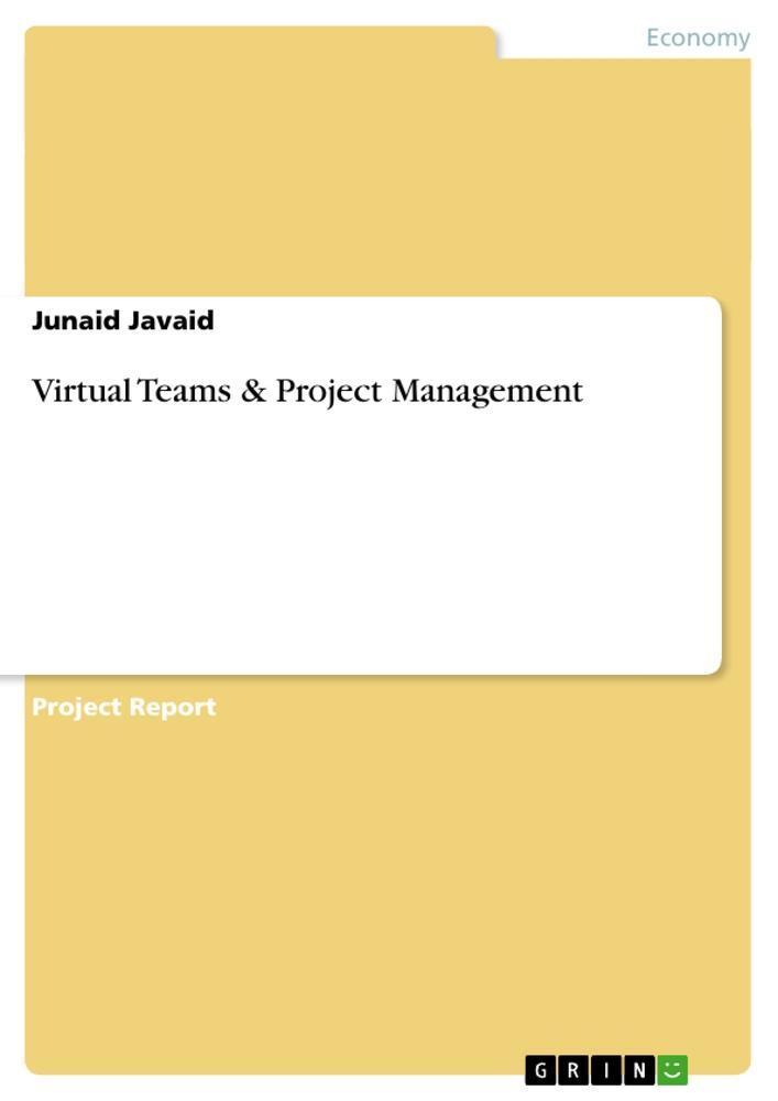 Virtual Teams & Project Management - Junaid Javaid -  9783656748144