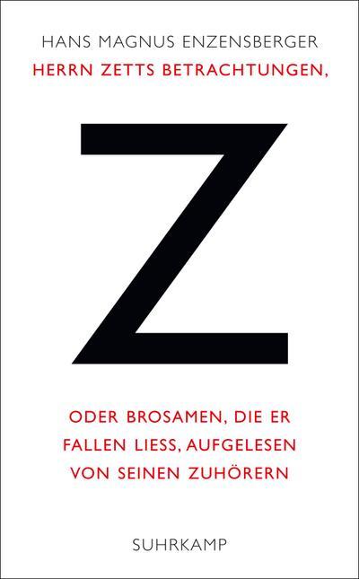 Herrn Zetts Betrachtungen, oder Brosamen, die er fallen ließ, aufgelesen von seinen Zuhörern