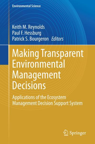 Making Transparent Environmental Management Decisions