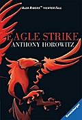 Alex Rider 4: Eagle Strike   ; Ravensb. Tb.; Aus d. Engl. v. Dürr, Karlheinz; Deutsch;  -
