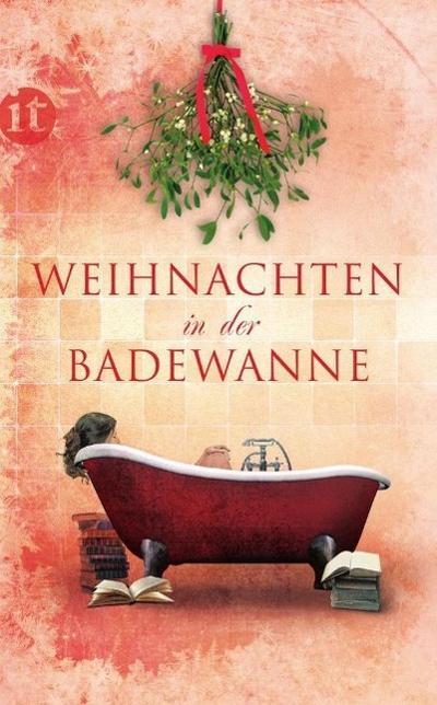 Weihnachten in der Badewanne (insel taschenbuch)