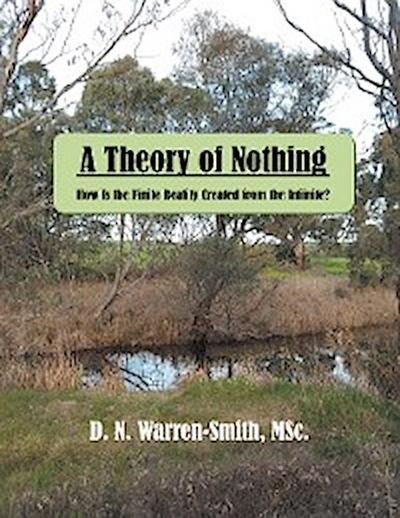 A Theory of Nothing