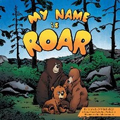My Name Is Roar
