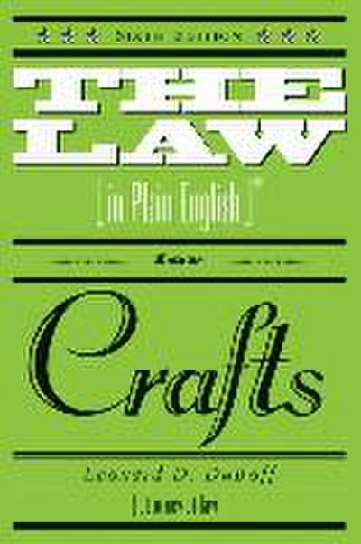 The Law in Plain English for Crafts: Sixth Edition