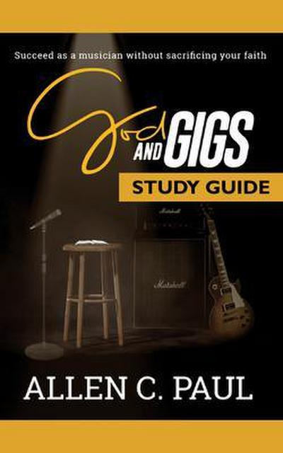 The God and Gigs Study Guide