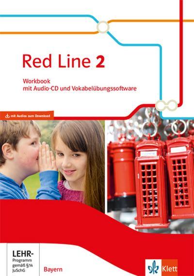 Red Line 2. Workbook mit Audio-CD und Vokabelübungssoftware Klasse 6.  Ausgabe Bayern