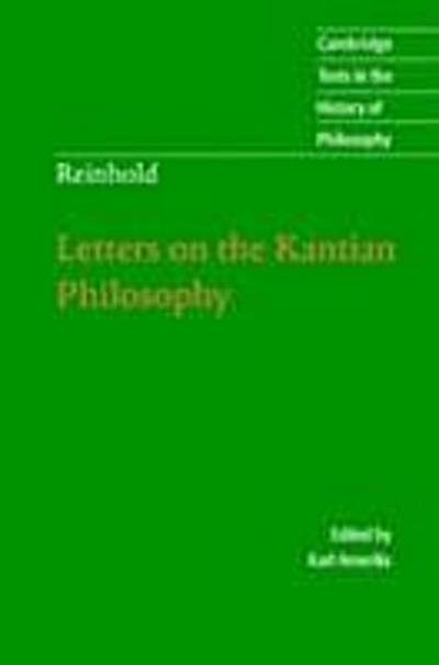 Reinhold: Letters on the Kantian Philosophy