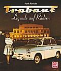 Trabant: Legende auf Rädern