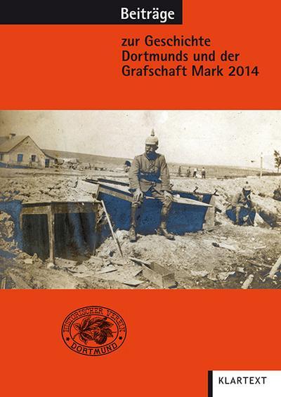 Beiträge zur Geschichte Dortmunds und der Grafschaft Mark 2014: Band 105