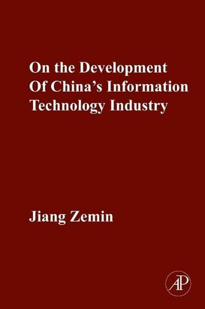 On the Development of China's Information Technology Industry