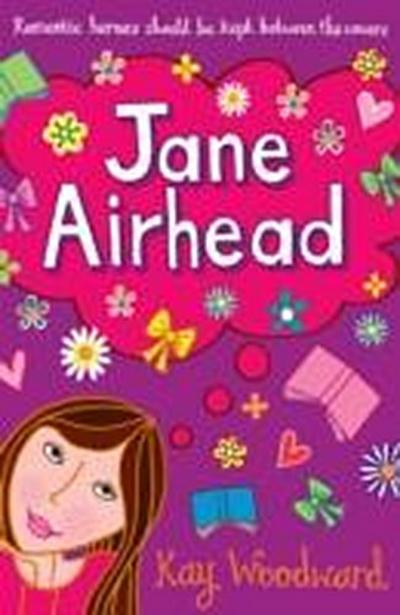 (Jane Airhead) By Woodward, Kay (Author) Paperback on (11 , 2010)