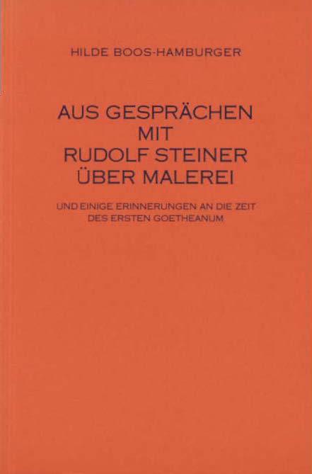 Aus Gespräch mit Rudolf Steiner über Malerei Hilde Boos-Hamburger