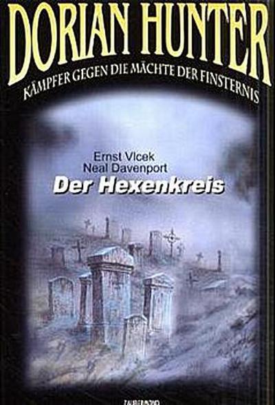 Dorian Hunter 2. Der Hexenkreis