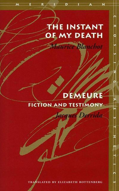 The Instant of My Death /Demeure: Fiction and Testimony