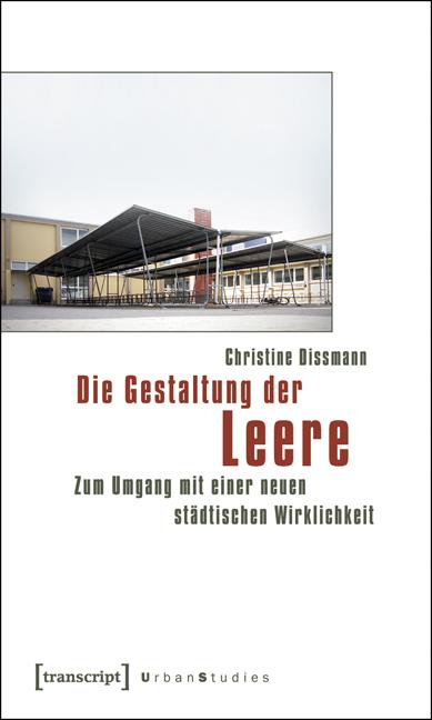 Die Gestaltung der Leere - Christine Dissmann -  9783837615395