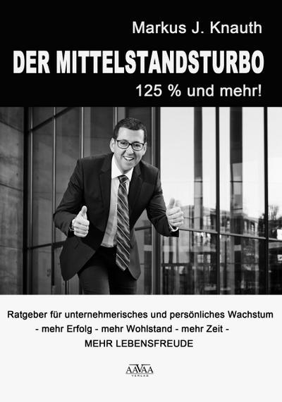 Der Mittelstandsturbo - 125 % und mehr!