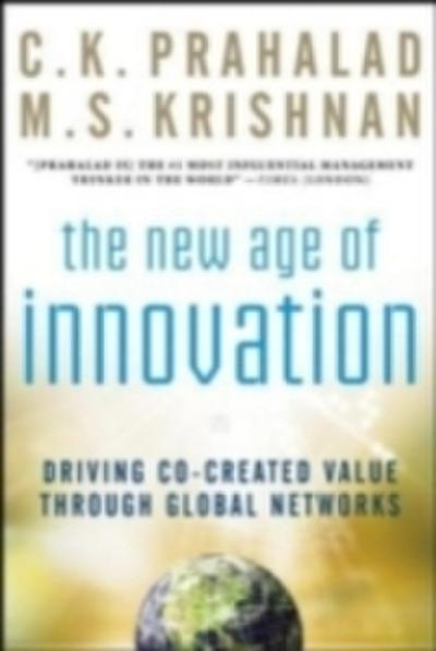 New Age of Innovation: Driving Cocreated Value Through Global Networks