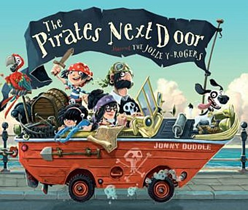 The Pirates Next Door Jonny Duddle