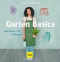 Garten Basics: Gärtnern für Anfänger (GU Gart ...