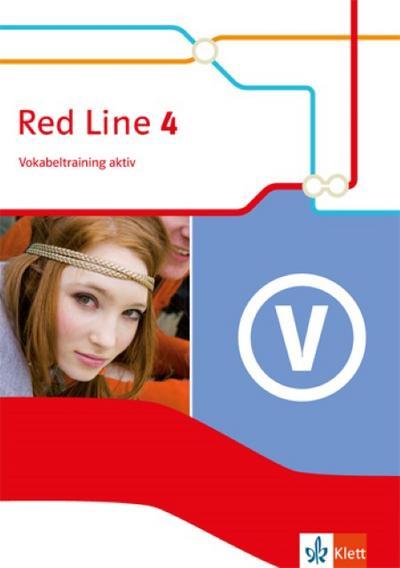 Red Line 4: Vokabeltraining aktiv 8. Schuljahr (Red Line. Ausgabe ab 2014)