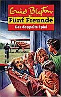 Fünf Freunde - Das doppelte Spiel; Band 69   ; Ill. v. Förth, Bernhard; Deutsch; it s/w Illustrationen, 10 schw.-w. Abb. -