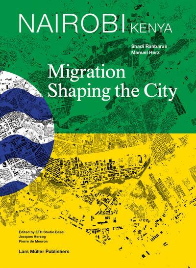 Nairobi  Migration Shaping the City