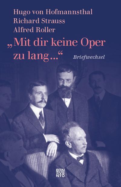 """""""Mit dir keine Oper zu lang ..."""""""
