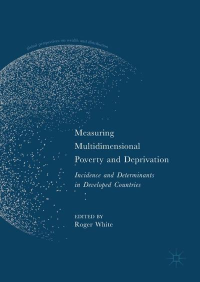 Measuring Multidimensional Poverty and Deprivation