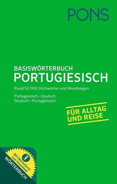PONS Basiswörterbuch Portugiesisch: Portugiesisch - Deutsch / Deutsch - Portugiesisch. Mit Wörterbuch zum Download.