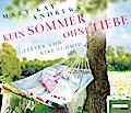 Kein Sommer ohne Liebe; Übers. v. Fischer, An ...