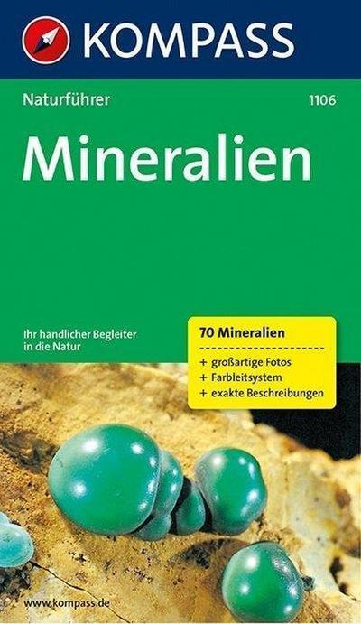 Naturführer Mineralien: Sehen und verstehen