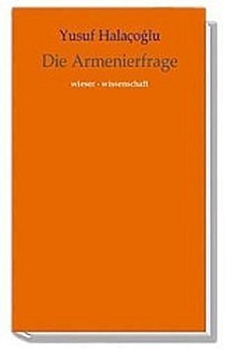 Die Armenierfrage | Yusuf Halacoglu |  9783851295351