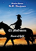 Eli Mc Govern ¿ Heart of Gold / Mike Finnigan ¿ The Shooter