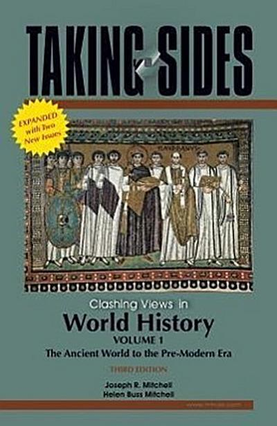 Clashing Views in World History, Volume I: The Ancient World to the Pre-Modern Era