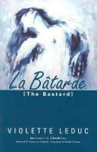 La Batarde = The Bastard
