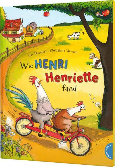 Henri und Henriette: Wie Henri Henriette fand