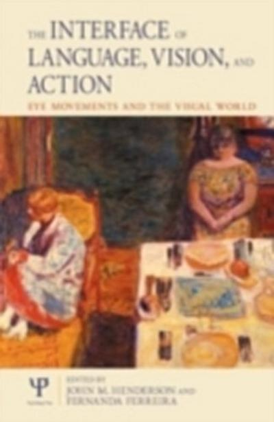 Interface of Language, Vision and Action
