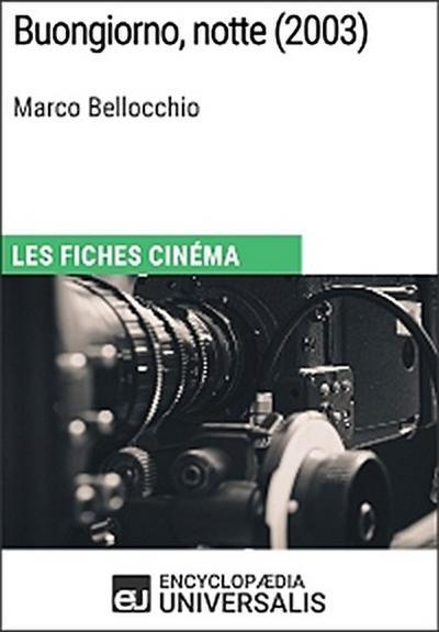 Buongiorno, notte de Marco Bellocchio