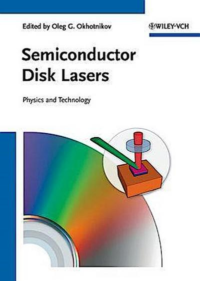 Semiconductor Disk Lasers